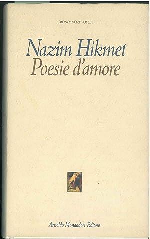 Poesie d'amore. Traduzione di Joyce Lussu: Hikmet Nazim