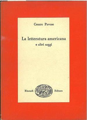 La letteratura americana e altri saggi. Prefazione: Pavese Cesare