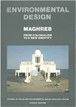 Maghreb. Environmental Design. Journal of the Islamic environmental Design Research Centre