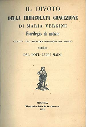 Il divoto della Immacolata Concezione di Maria: Maini Luigi