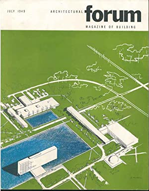 Architectural Forum. Magazine of building. July 1949. Volume 91, n. 1