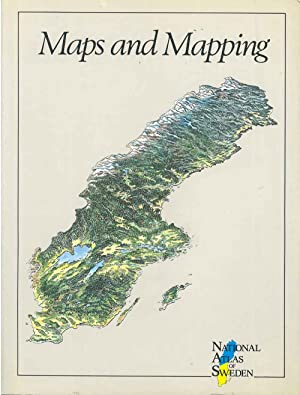 Maps and Mapping. National Atlas of Sweden