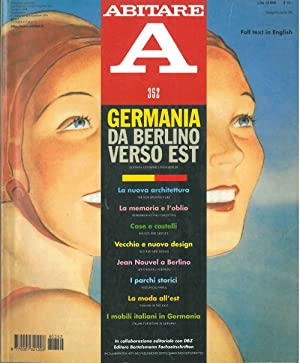 Abitare : Giugno 1996 n. 352; Full test in English Direttore : Italo Lupi. Germania: Da Berlino v...
