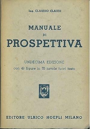 Manuale di prospettiva. Undecima edizione: Claudi Claudio