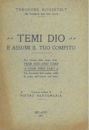 Temi Dio e assumi il tuo compito.: Roosevelt Theodore