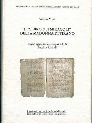 """Il """"libro dei miracoli"""" della Madonna di: Masa Saveria"""
