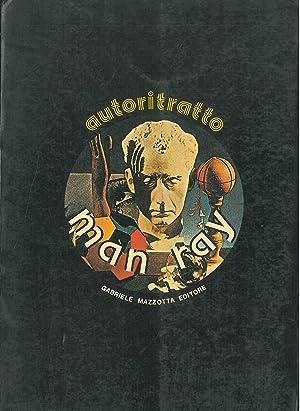 Man Ray. Autoritratto: Man Ray