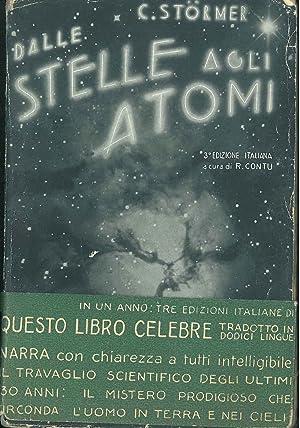 Dalle stelle agli atomi. Terza edizione italiana: Stoermer Carlo