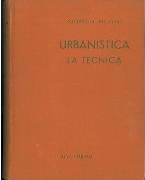Urbanistica. La tecnica: Rigotti Giorgio