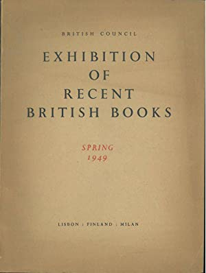 Recent British books 1948-1949. Catalogue of an exhibition organised br British Council