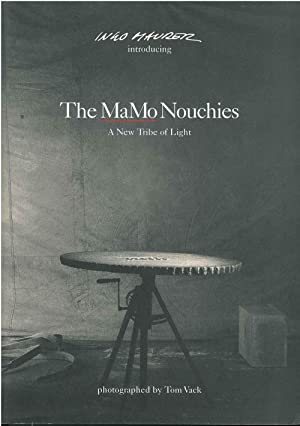 The Mamo Nouchies. A New Tribe of: Maurer Ingo