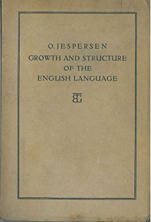 Growth Structure of the English Language. First edition revised
