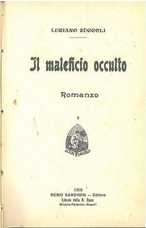Il maleficio occulto: Zuccoli Luciano