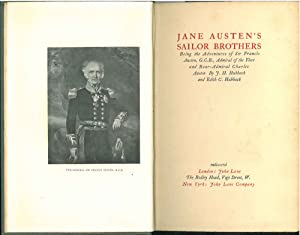 Jane Austen's sailor brothers. Being the Adventures of Sir Francis Austen, G. C. B. Admiral of th...