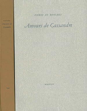 Amours de Cassandre. Prefazione di J. Porcher: De Ronsard Pierre