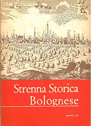Strenna storica bolognese. Anno XII - 1962.