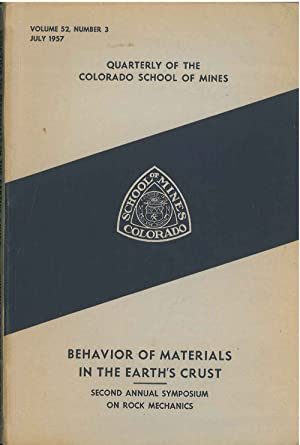 Behavior of Materials in the Earth's Crust: Papers and Discussion From the Second Annual Symposiu...