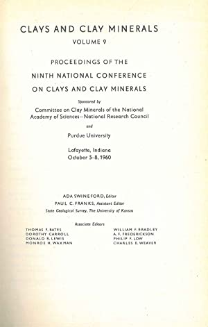 Clays and Clay Minerals. Volume 9. Proceedings of the Eleventh National Conference on Clays and M...
