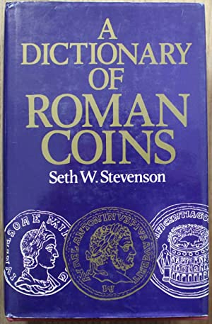 A Dictionary of Roman Coins, Republican and Imperial. Reprint