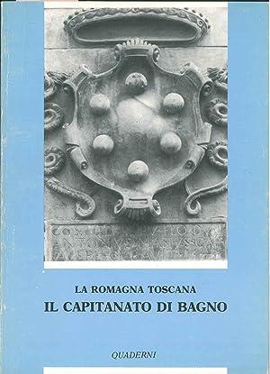 La Romagna toscana. Il capitanato di Bagno.: Faranda Franco (a