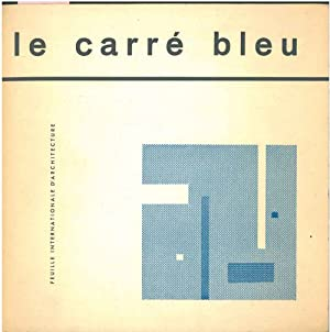 Le carré bleu. Feuille internationale d'architecture. N. 0, non indicato nel testo