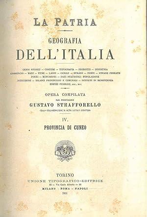 Provincia di Cuneo. Collana: La Patria. Geografia: Strafforello Gustavo