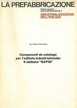 Componenti da catalogo per l'edilizia industrializzata: Il: Chiaromonte Gaetano