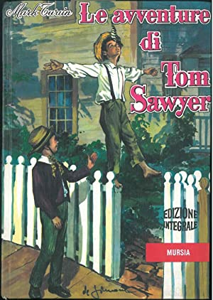 Le avventure di Tom Sawyer.