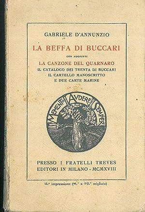 La beffa di Buccari con aggiunti la: D'Annunzio Gabriele