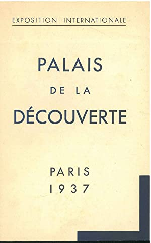 Palais de la découverte. Exposition Internationale. Paris, 1937