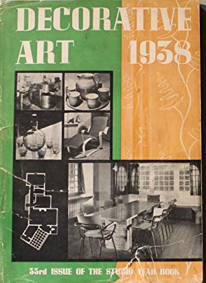 Decorative Art 1938. 33rd Issue of the Studio Year Book
