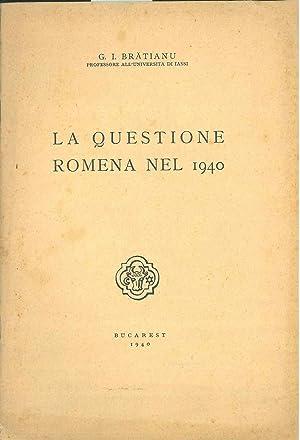 La questione romena nel 1940: Bratianu George Ioan