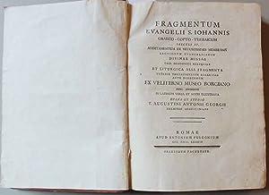 Fragmentum Evangelii S. Iohannis Graeco-Copto-Thebaicum saeculi 4.: Giorgi, Agostino Antonio