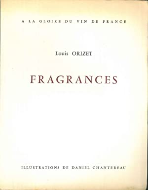Fragrances, à la glorie du vin de France. Illustrations de Daniel Chantereau
