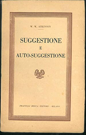 Suggestione e Auto-suggestione