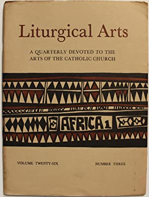 Liturgical Arts. A quarterly devoted to the arts of the Catholic Church. Africa 1 e Africa 2. Vol...