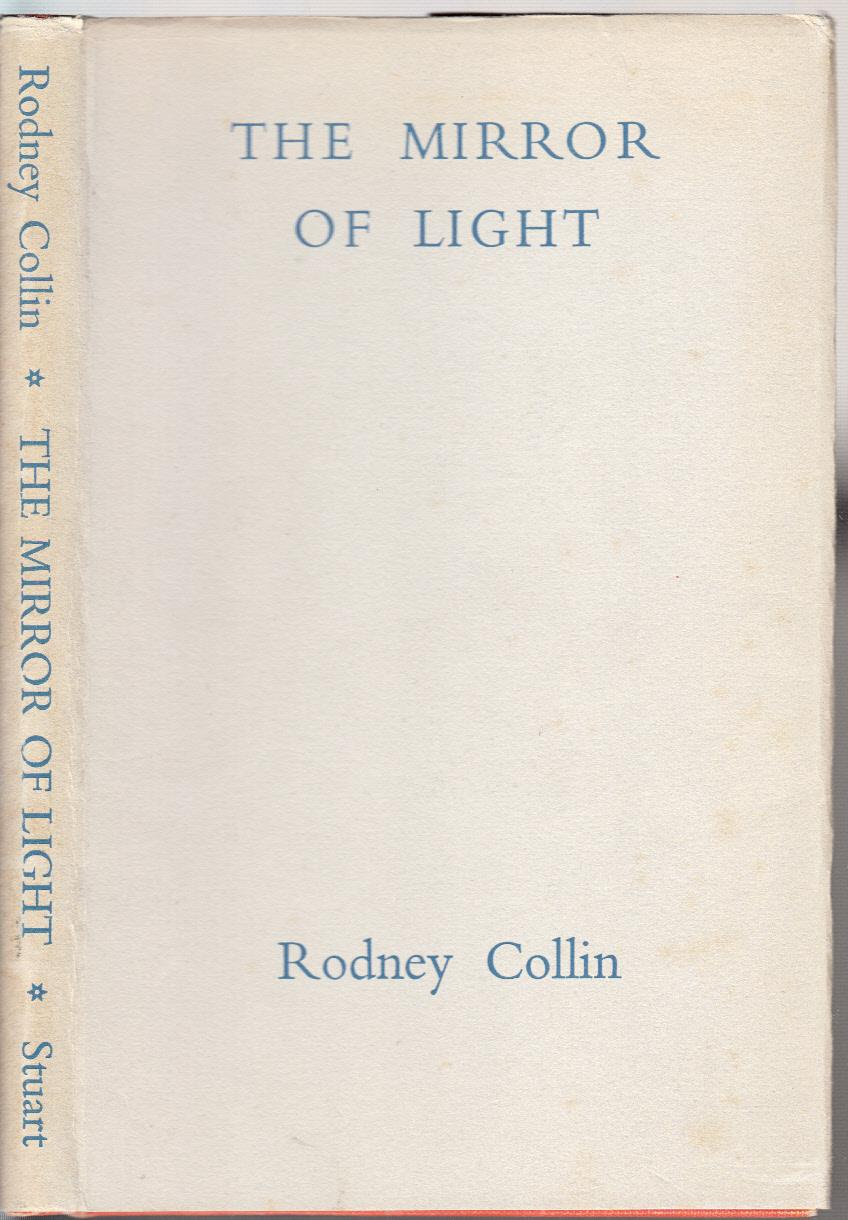 The Mirror Of Light By Collin Rodney Vincent Stuart Ltd