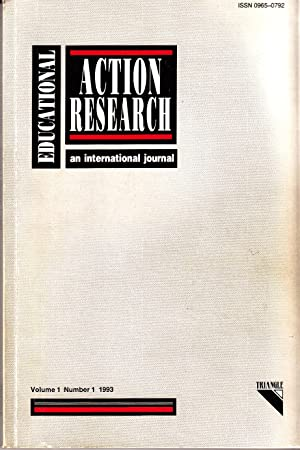 Educational Action Research | An International Journal Vol 1 No 1 1993: Chris Day et al (eds)