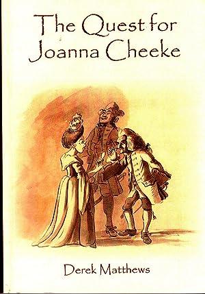 The Quest for Joanna Cheeke: Matthews, Derek