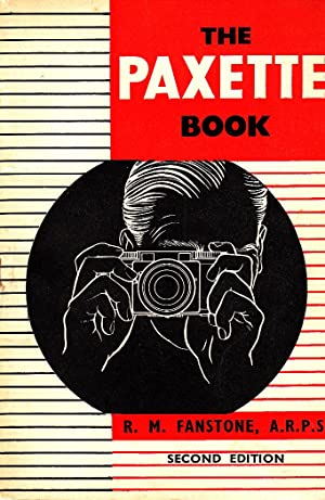The Paxette book: Fanstone, Robert Medley