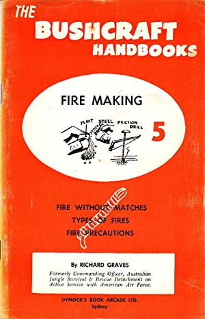 The Bushcraft Handbooks 5 | Fire Making: Graves, Richard