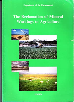 The Reclamation of Mineral Workings to Agriculture