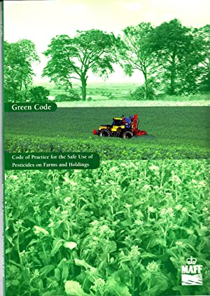 Green Code | Code of Practice for the Safe Use of Pesticides on Farms and Holdings | Part iii of ...