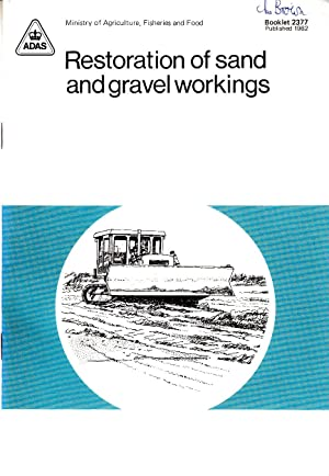 Restoration of Sand & Gravel Workings | MAFF Booklet 2377, published 1982