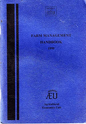 Farm Management Handbook 1999 | Agricultural Economics Unit, University of Exeter