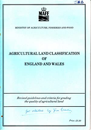 Agricultural Land Classifications of England & Wales | Revised Guidelines & Criteria for Grading ...