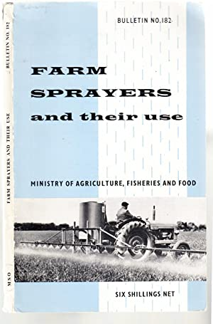 Farm Sprayers and Their Uses | Bulletin no 182