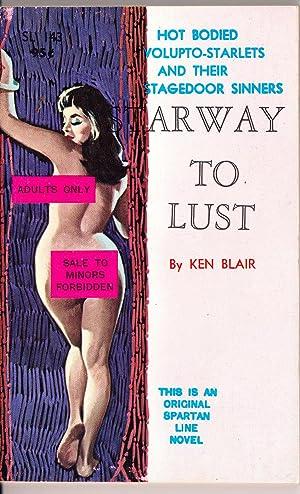 Starway to Lust | Vintage Erotica | Pulp Fiction: Blair, Ken