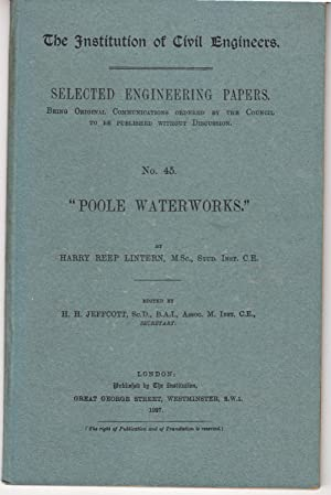 Poole Waterworks | The Institution of Civil Engineers | Selected Engineering Papers no 45 (1927): ...