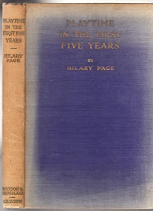 Playtime in The First Five Years: Page, Hilary